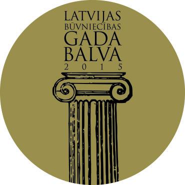 """""""Latvijas Būvniecības Gada balva 2015"""" – atsauksmes un publicitāte"""