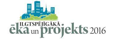 """Izsludināts konkurss """"Ilgtspējīgākā ēka un projekts 2016"""""""