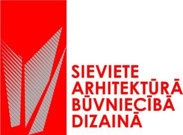 Foruma – konkursa Sieviete arhitektūrā, būvniecībā, dizainā 2018 nominantes cienījamas profesionāles