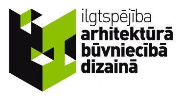 Izsludināts konkurss Ilgtspējība Arhitektūrā Būvniecībā Dizainā